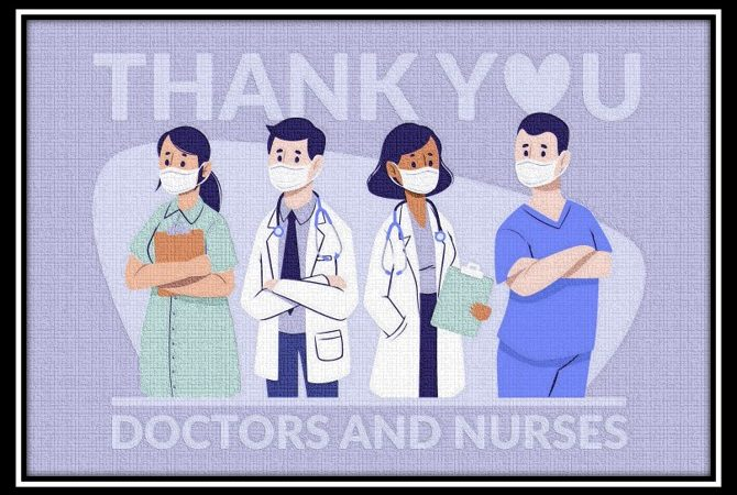 Appreciating our Medical Service Practitioners - Nurses & Doctors for their sacrifices during this COVID-19 period.