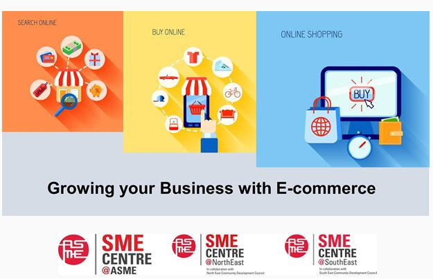 SME Centre@ASME Workshop : Growing your Business with E-commerce